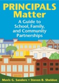 Principals Matter: A  Guide to School, Family, and Community Partnerships 9781452209319