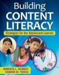 Building Content Literacy: Strategies for the Adolescent Learner 9781452209845