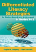 Differentiated Literacy Strategies for Student Growth and Achievement in Grades 7-12 9781452210261