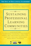 Sustaining Professional Learning Communities 9781452211992