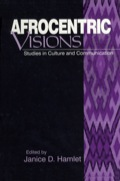 Afrocentric Visions: Studies in Culture and Communication 9781452251233
