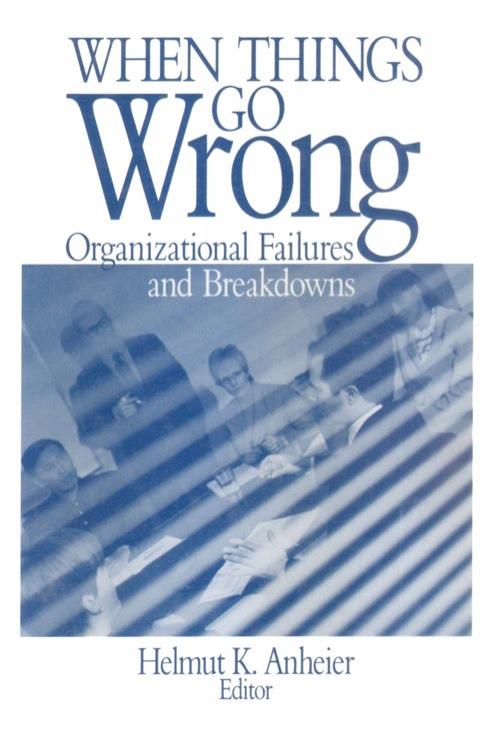 organizational behavior what goes wrong in organizations