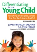 Differentiating for the Young Child: Teaching Strategies Across the Content Areas, PreK–3 9781452273969