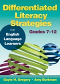 Differentiated Literacy Strategies for English Language Learners, Grades 7–12 9781452282565