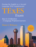 Passing the English as a Second Language (ESL) Supplemental TExES Exam 9781452290492
