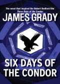 Six Days of the Condor 9781453229231