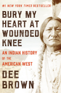Bury My Heart at Wounded Knee 9781453274149