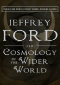 The Cosmology of the Wider World 9781453293737