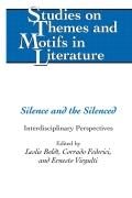 Silence and the Silenced 9781453912003