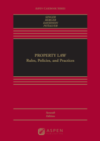 Property Law              by             Joseph William Singer; Bethany R. Berger; Nestor M. Davidson; Eduardo Moises Penalver