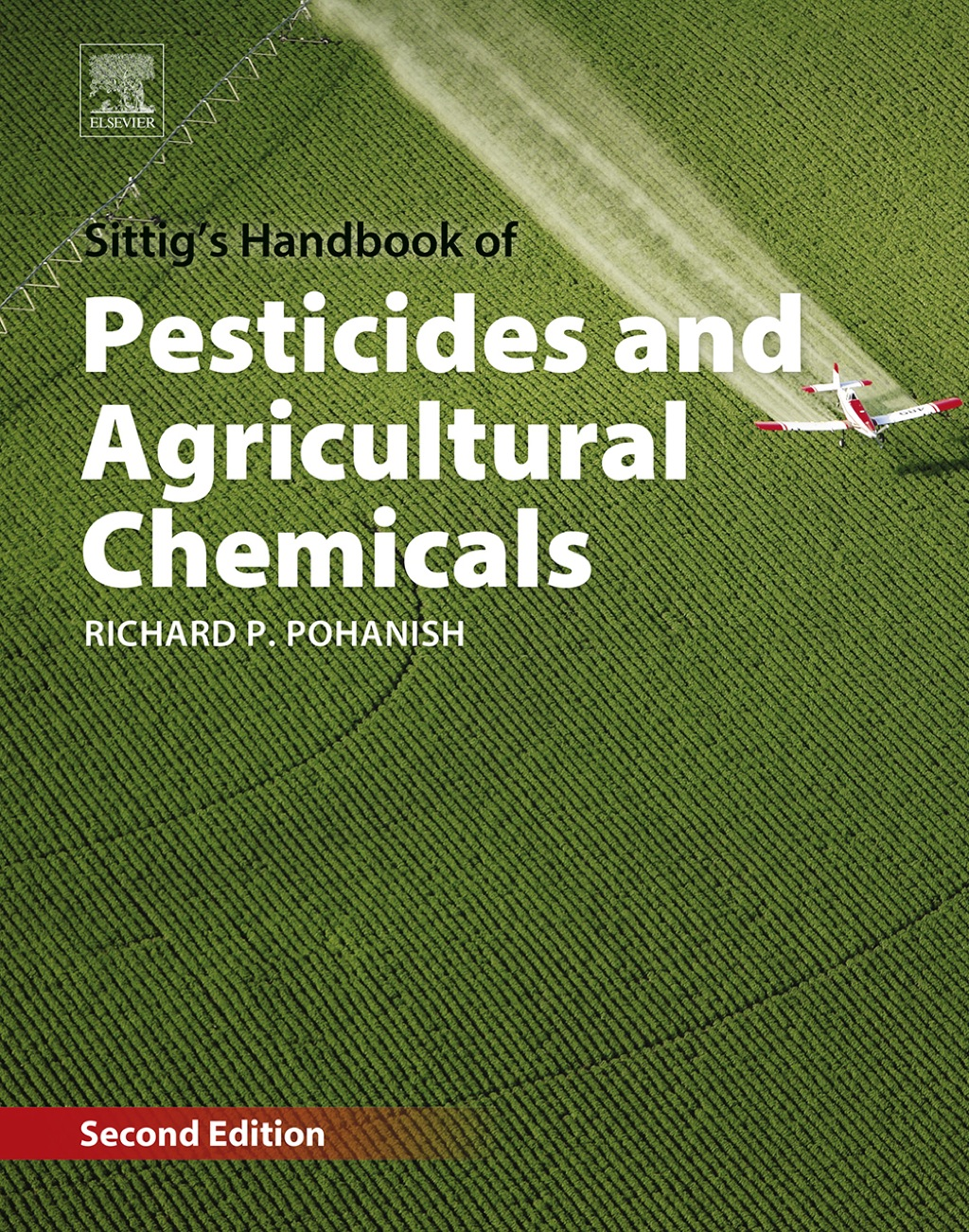 Sittig's Handbook of Pesticides and Agricultural Chemicals (eBook)