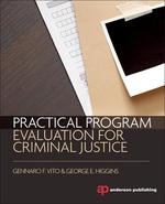 """""""Practical Program Evaluation For Criminal Justice"""" (9781455777709)"""