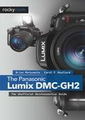 The Panasonic Lumix DMC-GH2 (9781457117879) photo