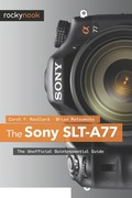 The Sony SLT-A77 9781457179198