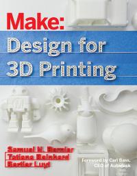 Design for 3D Printing              by             Samuel N. Bernier; Bertier Luyt; Tatiana Reinhard