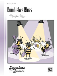 Bumblebee Blues: Elementary Piano Solo              by             Martha Mier