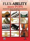 Flex-Ability: More Pops: Solo-Duet-Trio-Quartet with Optional Accompaniment for Oboe, Guitar, Piano and Electric Bass 9781457430107