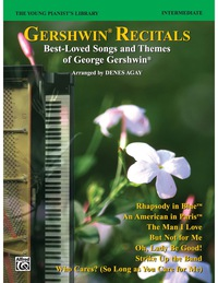 The Young Pianist's Library - Gershwin Recital Pieces, Book 14B: For Early Intermediate (Level 3) Piano              by             George Gershwin