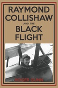 Raymond Collishaw and the Black Flight 9781459706613