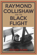 Raymond Collishaw and the Black Flight 9781459706620