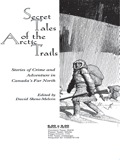 Secret Tales of the Arctic Trails 9781459716698