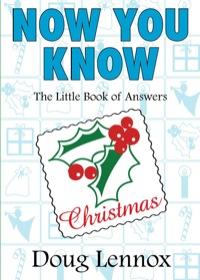 Now You Know Christmas              by             Doug Lennox