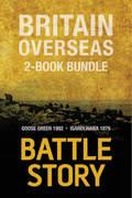 Battle Stories — Britain Overseas 2-Book Bundle 9781459735644
