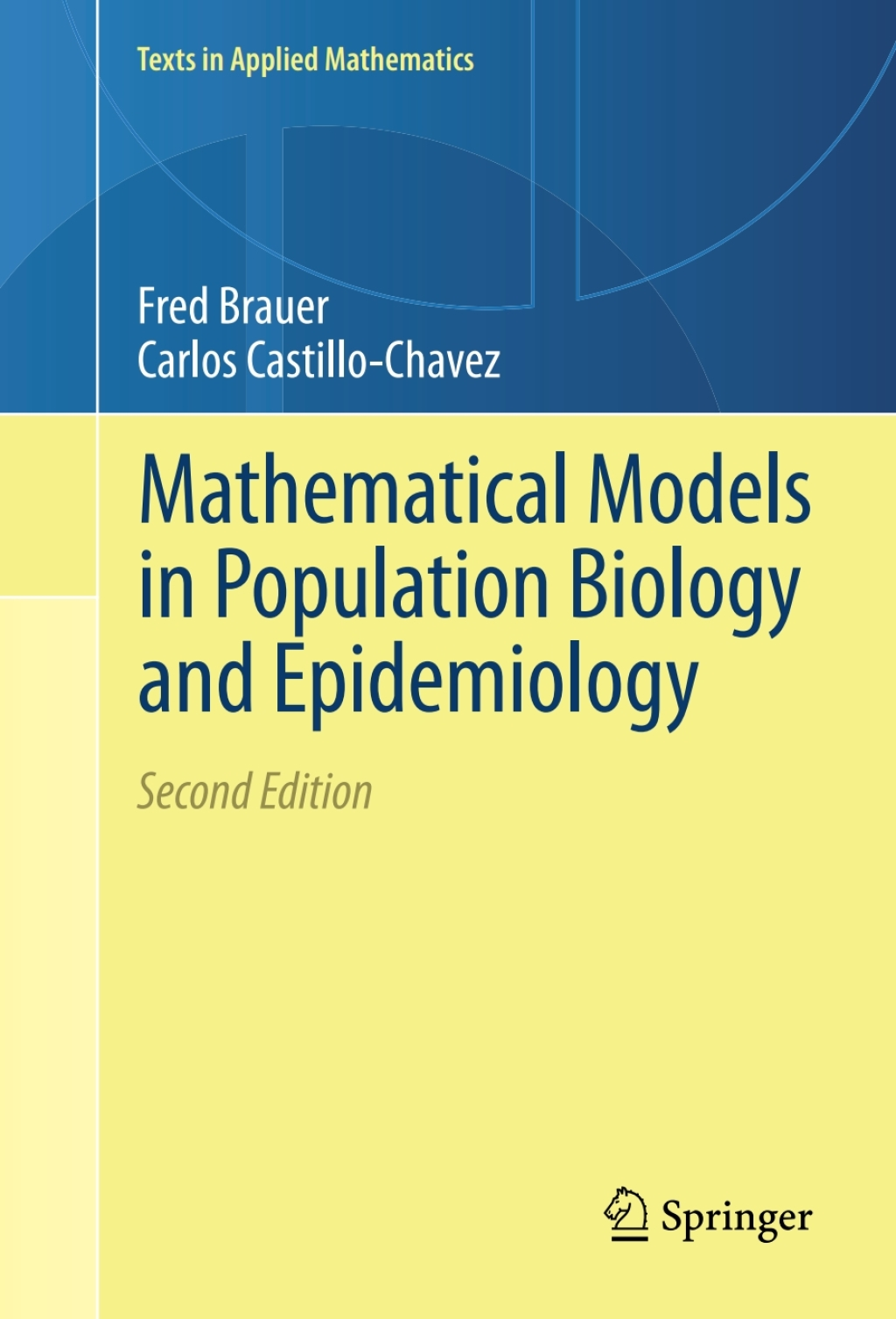 Mathematical Models in Population Biology and Epidemiology (eBook Rental)