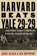 Harvard Beats Yale 29-29 9781461626107