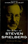 The Films of Steven Spielberg 9781461672821