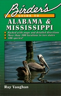 Birder's Guide to Alabama and Mississippi 9781461702993
