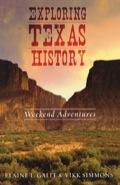 Exploring Texas History 9781461730705