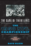 The Game of Their Lives: The 1958 NFL Championship 9781461733799
