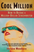 Cool Million: How to Become a Million-Dollar Screenwriter 9781461733812