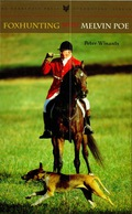 Foxhunting with Melvin Poe 9781461734673
