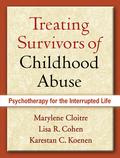 Treating Survivors of Childhood Abuse 9781462504336