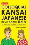 This is a compact and convenient guide to learning the Kansai dialect of the Japanese languageMaido, maido and welcome to the Kansai region of western Japan