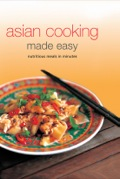 Asian Cooking Made Easy 9781462904983