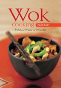 Wok Cooking Made Easy 9781462904990