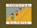 Topsys & Turvys 9781462907519