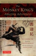 The Monkey King's Amazing Adventure: A Journey to the West in Search of Enlightenment 9781462907779