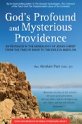 God's Profound and Mysterious Providence 9781462908998