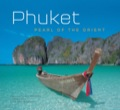 Phuket: Pearl of the Orient 9781462909339