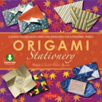 Origami Stationery              by             Michael G. Lafosse; Richard L. Alexander
