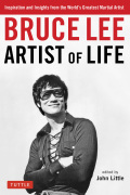 Bruce Lee Artist of Life 9781462917907