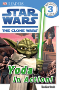 DK Readers L3: Star Wars: The Clone Wars: Yoda in Action! 9781465406484