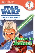 DK Readers L1: Star Wars: The Clone Wars: Ahsoka in Action! 9781465412829