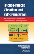 Friction-Induced Vibrations and Self-Organization 9781466504042R90