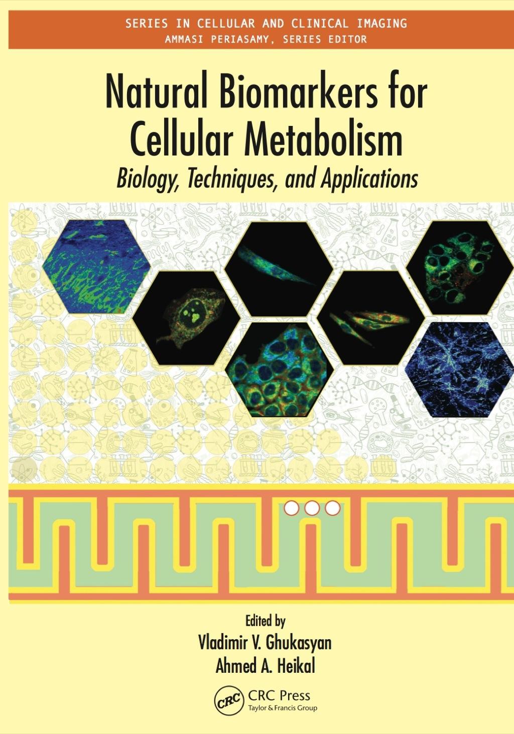 Natural Biomarkers for Cellular Metabolism (eBook Rental)