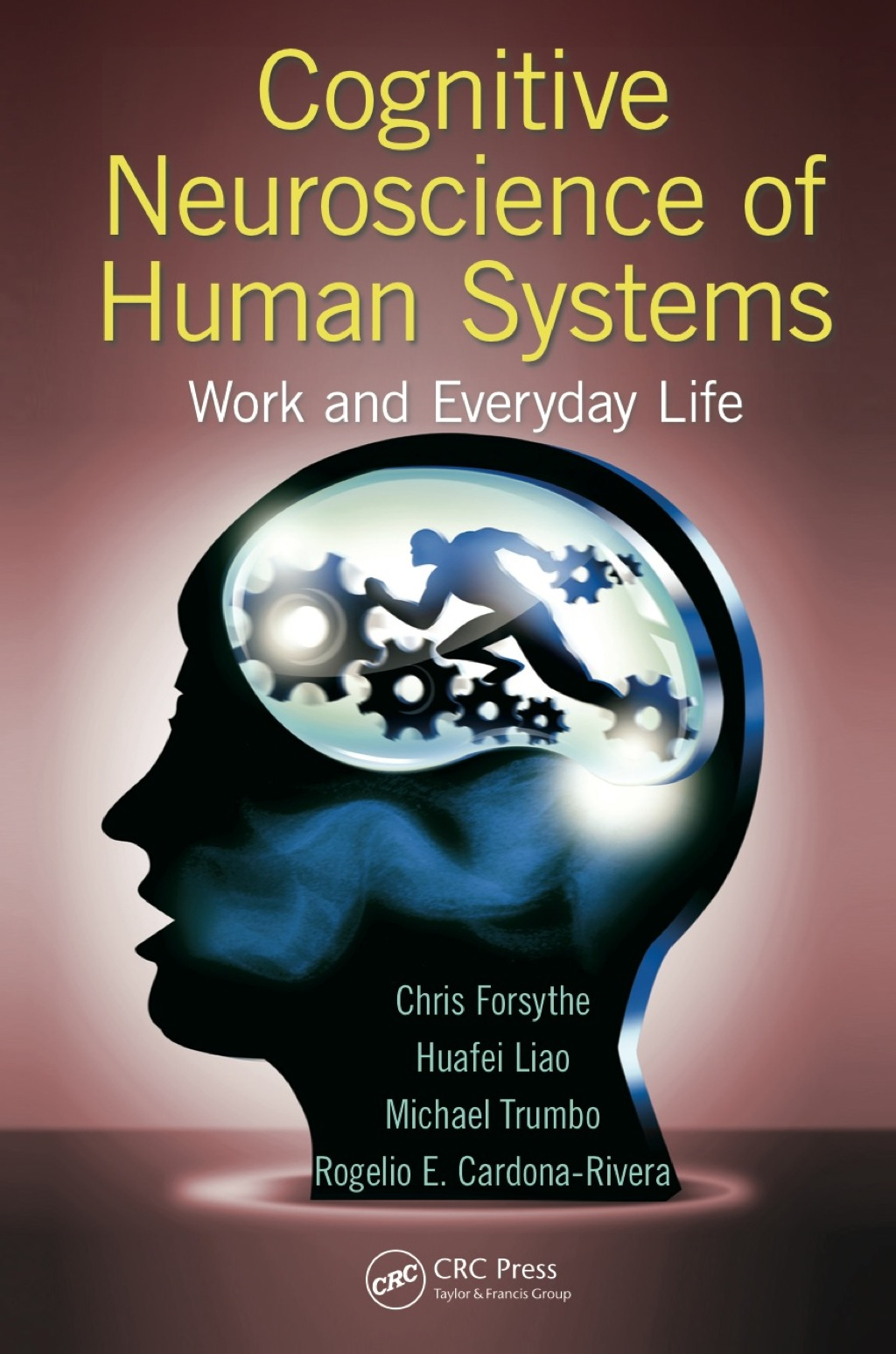 Cognitive Neuroscience of Human Systems (eBook Rental)